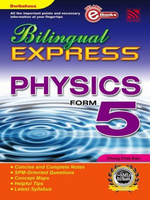 Bilingual Express Physics Form 5