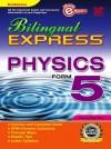 Bilingual Express Physics Form 5