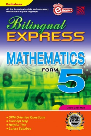 Bilingual Express Mathematics Form 5 by Chow Chin Mun from Pelangi ePublishing Sdn. Bhd. in General Academics category