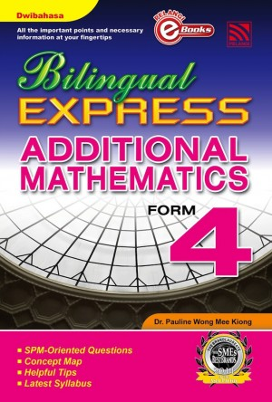 Bilingual Express Additional Mathematics Form 4 by Penerbitan Pelangi Sdn Bhd from Pelangi ePublishing Sdn. Bhd. in General Academics category