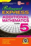 Bilingual Express Additional Mathematics Form 5 by Penerbitan Pelangi Sdn Bhd from  in  category