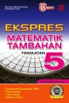 Ekspres Matematik Tambahan Tingkatan 5 by Penerbitan Pelangi Sdn Bhd from  in  category