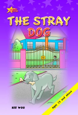The Stray Dog by Kit Woo from Pelangi ePublishing Sdn. Bhd. in Children category