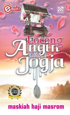Loceng Angin dari Jogja by Maskiah Masrom from Pelangi ePublishing Sdn. Bhd. in General Novel category