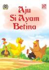 Aju Si Ayam Betina by Penerbitan Pelangi Sdn Bhd from  in  category