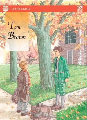 Tom Brown by Penerbitan Pelangi Sdn Bhd from Pelangi ePublishing Sdn. Bhd. in Children category