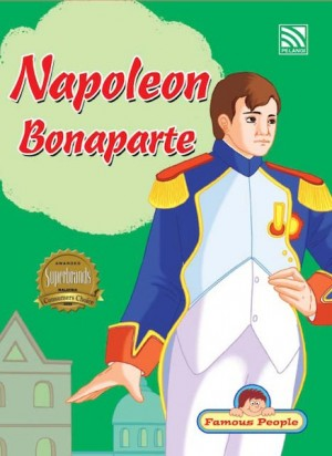 Napoleon Bonaparte by Penerbitan Pelangi Sdn Bhd from  in  category