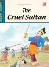 The Cruel Sultan