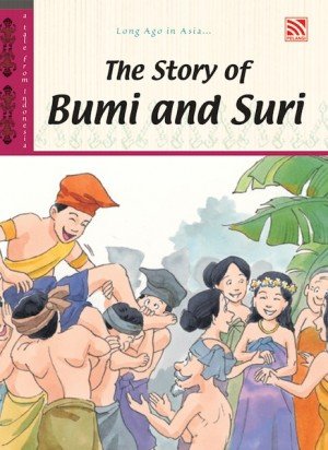 The Story of Bumi and Suri by Penerbitan Pelangi Sdn Bhd from Pelangi ePublishing Sdn. Bhd. in Children category