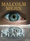 Cool Diary by Malcolm Mejin from  in  category