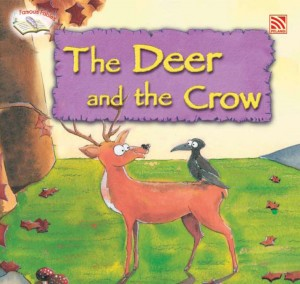 The Deer and the Crow by Penerbitan Pelangi Sdn Bhd from Pelangi ePublishing Sdn. Bhd. in Children category
