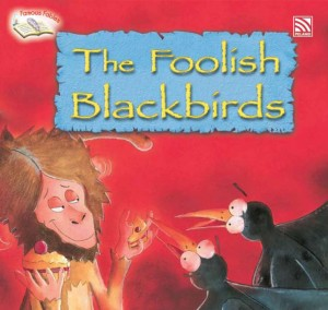 The Foolish Blackbirds