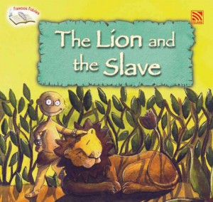 The Lion and the Slave by Penerbitan Pelangi Sdn Bhd from Pelangi ePublishing Sdn. Bhd. in Children category