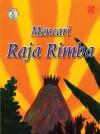 Mencari Raja Rimba by Penerbitan Pelangi Sdn Bhd from  in  category