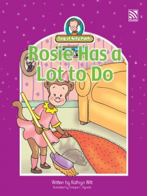 Rosie Has a Lot to Do by Penerbitan Pelangi Sdn Bhd from Pelangi ePublishing Sdn. Bhd. in Children category