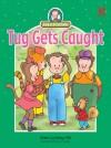 Tug Gets Caught