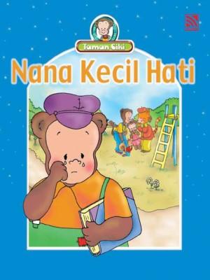 Nana Kecil Hati by Penerbitan Pelangi Sdn Bhd from Pelangi ePublishing Sdn. Bhd. in Children category