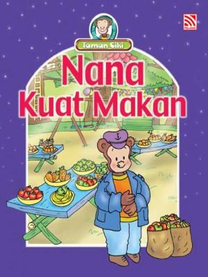 Nana Kuat Makan by Penerbitan Pelangi Sdn Bhd from Pelangi ePublishing Sdn. Bhd. in Children category