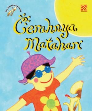 Cerahnya Matahari, Lebatnya Hujan by Penerbitan Pelangi Sdn Bhd from Pelangi ePublishing Sdn. Bhd. in Children category