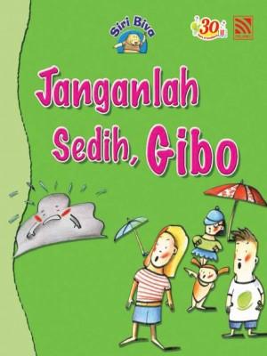 Janganlah Sedih, Gibo