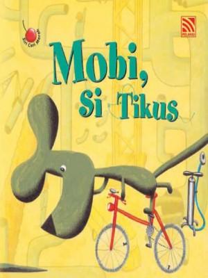 Mobi, Si Tikus by Penerbitan Pelangi Sdn Bhd from Pelangi ePublishing Sdn. Bhd. in Children category