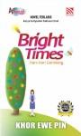 Bright Times