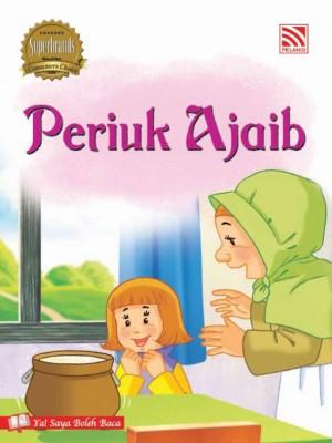 Periuk Ajaib by Penerbitan Pelangi Sdn Bhd from Pelangi ePublishing Sdn. Bhd. in Children category