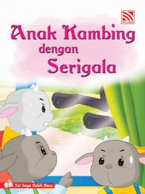 Anak Kambing dengan Serigala by Penerbitan Pelangi Sdn Bhd from Pelangi ePublishing Sdn. Bhd. in Children category