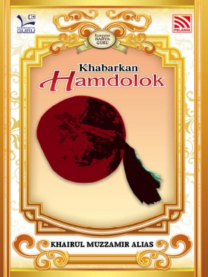 Khabarkan Hamdolok by Khairul Muzzamir Alias from Pelangi ePublishing Sdn. Bhd. in General Novel category