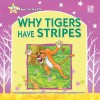 Why Tigers Have Stripes