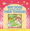 Why Dogs Stick Out Their Tongues