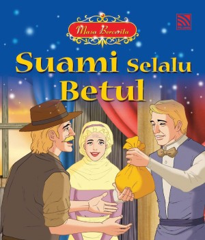 Suami Selalu Betul by June Chiang from Pelangi ePublishing Sdn. Bhd. in Children category