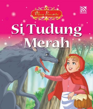 Si Tudung Merah by June Chiang from Pelangi ePublishing Sdn. Bhd. in Children category