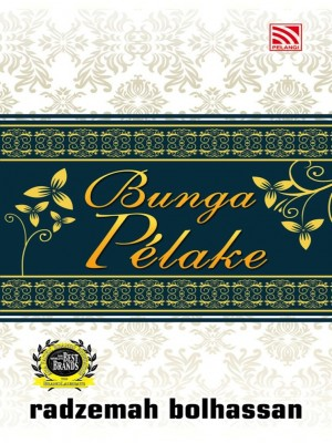 Bunga Pelake by Radzemah Bolhassan from Pelangi ePublishing Sdn. Bhd. in General Novel category