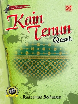 Kain Tenun Qaseh by Radzemah Bolhassan from Pelangi ePublishing Sdn. Bhd. in General Novel category