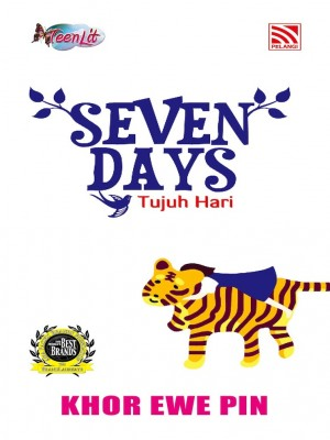 Seven Days – Tujuh Hari by Khor Ewe Pin from Pelangi ePublishing Sdn. Bhd. in General Novel category