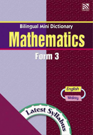 Bilingual Mini Dictionary Mathematics Form 3