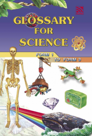 Glossary for Science Form 1 to Form 3 by Pelangi ePublishing from  in  category