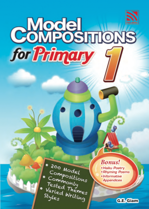 Model Compositions Series (Primary 1) by G.E Giam from Pelangi ePublishing Sdn. Bhd. in General Academics category