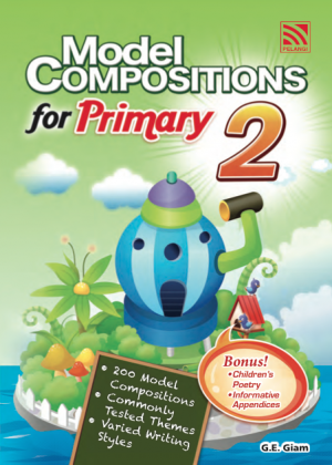 Model Compositions Series (Primary 2) by G.E Giam from Pelangi ePublishing Sdn. Bhd. in General Academics category