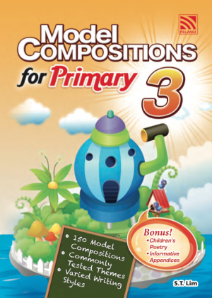 Model Compositions Series (Primary 3) by S. T. Lim from Pelangi ePublishing Sdn. Bhd. in General Academics category