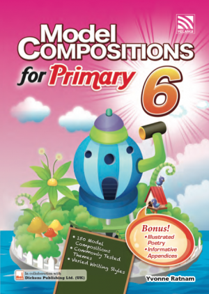 Model Compositions Series (Primary 6) by Yvonne Ratnam from Pelangi ePublishing Sdn. Bhd. in General Academics category