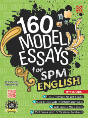 160 Model Essays for SPM English
