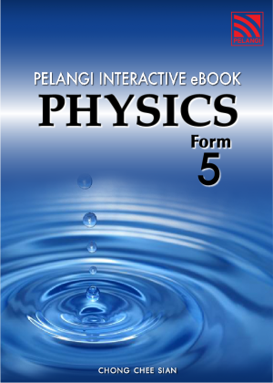 Pelangi Interactive Ebook - Physics Form 5 by Chong Chee Sian from  in  category