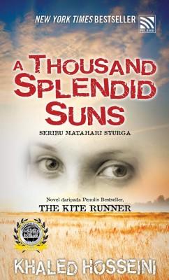 A Thousand Splendid Suns (Seribu Matahari Syurga)