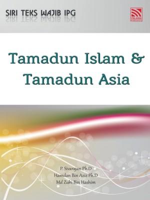 TAMADUN ISLAM & TAMADUN ASIA