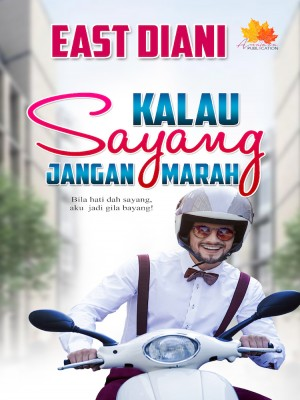 Kalau Sayang Jangan Marah by Ezdiani from  in  category