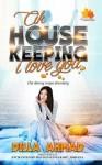 Cik House Keeping I Love You
