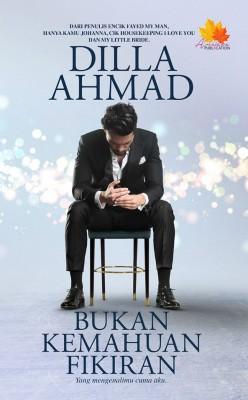 Bukan Kemahuan Fikiran by Dilla Ahmad from Penerbitan Anaasa PLT in General Novel category