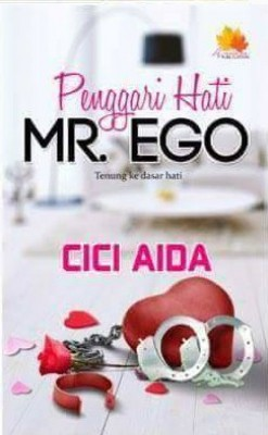 Penggari Hati Mr Ego by Cici Aida from  in  category